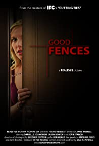 Primary photo for Good Fences