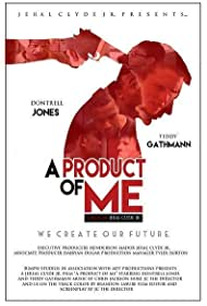 A Product of Me (2014)