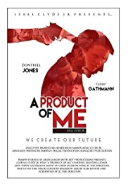 Download A Product of Me (2017) Movie