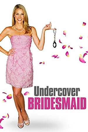 Permalink to Movie Undercover Bridesmaid (2012)