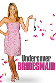 Undercover Bridesmaid (2012) 1080p