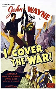 I Cover the War! full movie download 1080p hd
