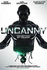 Uncanny (2016) Poster - Movie Forum, Cast, Reviews