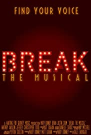 Break: The Musical Poster
