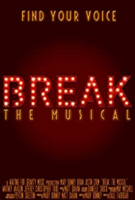 Primary photo for Break: The Musical
