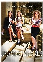 Lunch Break Feminist Club