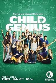 Child Genius (2015) Poster - TV Show Forum, Cast, Reviews