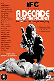 A Decade Under the Influence (2003)