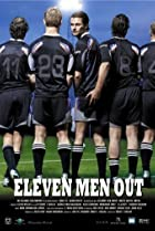 Eleven Men Out (2005) Poster
