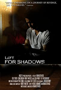 Website to watch free new movies Left for Shadows [640x480]