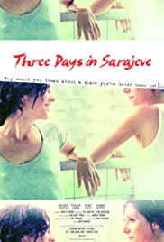 Three Days in Sarajevo Poster