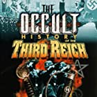 The Occult History of the Third Reich (1991)