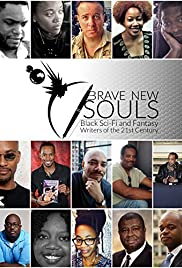 Brave New Souls: Black Sci-Fi and Fantasy Writers of the 21st Century Poster