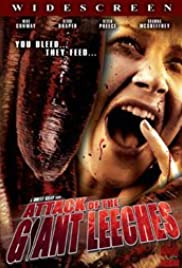 Attack of the Giant Leeches (2008) Poster - Movie Forum, Cast, Reviews