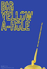 Big Yellow A-Hole Poster