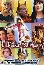 I'll Make You Happy