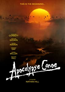 Must watch action movies 2017 Apocalypse Canoe by [480x854]