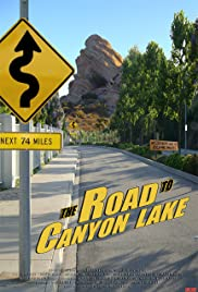 The Road to Canyon Lake Poster