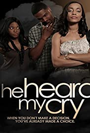 Download He Heard My Cry (2015) Movie