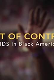 Out of Control: AIDS in Black America Poster