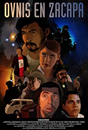Ovnis en Zacapa Poster