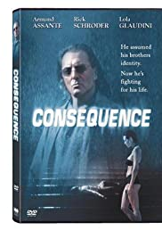 Consequence(2003) Poster - Movie Forum, Cast, Reviews