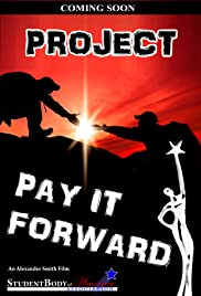 Project Pay It Forward Poster