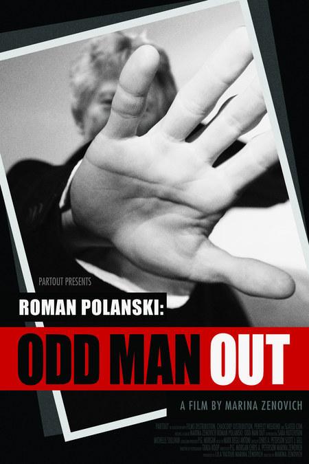 Roman Polanski: Odd Man Out (2012)