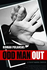 Roman Polanski: Odd Man Out (2012) Poster - Movie Forum, Cast, Reviews