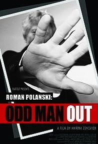 Primary photo for Roman Polanski: Odd Man Out