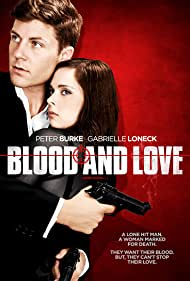 Blood and Love (2010)