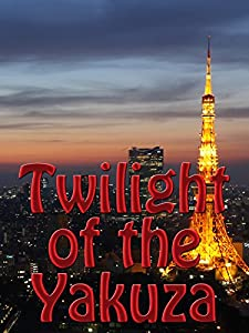 Wmv free movie downloads Twilight of the Yakuza Japan [BDRip]