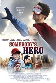 Primary photo for Somebody's Hero