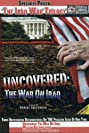 Uncovered: The War on Iraq (2004) Poster
