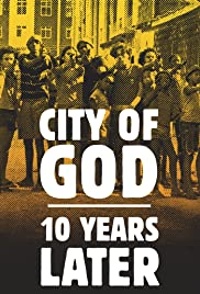 City of God: 10 Years Later Poster