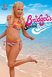 Bridget's Sexiest Beaches Poster - TV Show Forum, Cast, Reviews