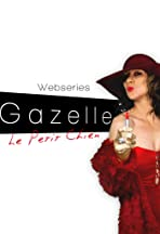 Gazelle: Web Series