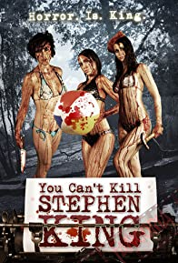 Primary photo for You Can't Kill Stephen King