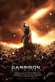Garrison 7: War Is Coming Poster