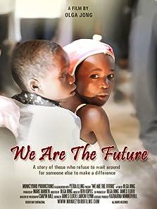 We Are the Future (2011)