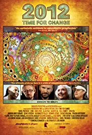 2012: Time for Change (2010) Poster - Movie Forum, Cast, Reviews