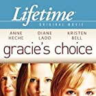 Anne Heche, Diane Ladd, and Kristen Bell in Gracie's Choice (2004)