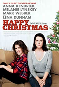 Happy Christmas (2014) Poster - Movie Forum, Cast, Reviews