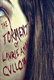 The Torment of Laurie Ann Cullom Poster