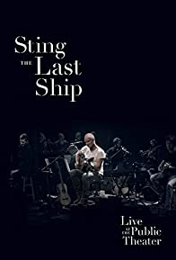 Primary photo for Sting: When the Last Ship Sails