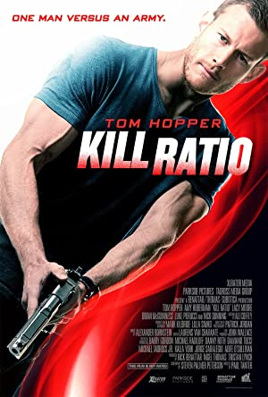 Kill Ratio (2016) Watch Online