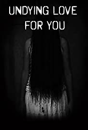 Undying Love for You Poster
