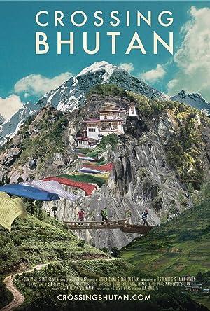 Where to stream Crossing Bhutan
