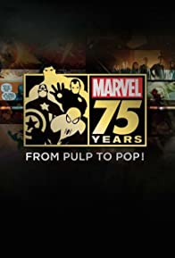 Primary photo for Marvel 75 Years: From Pulp to Pop!