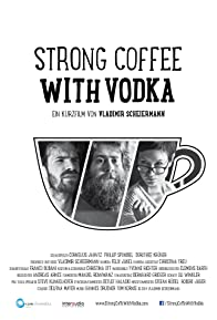 Primary photo for Strong Coffee with Vodka